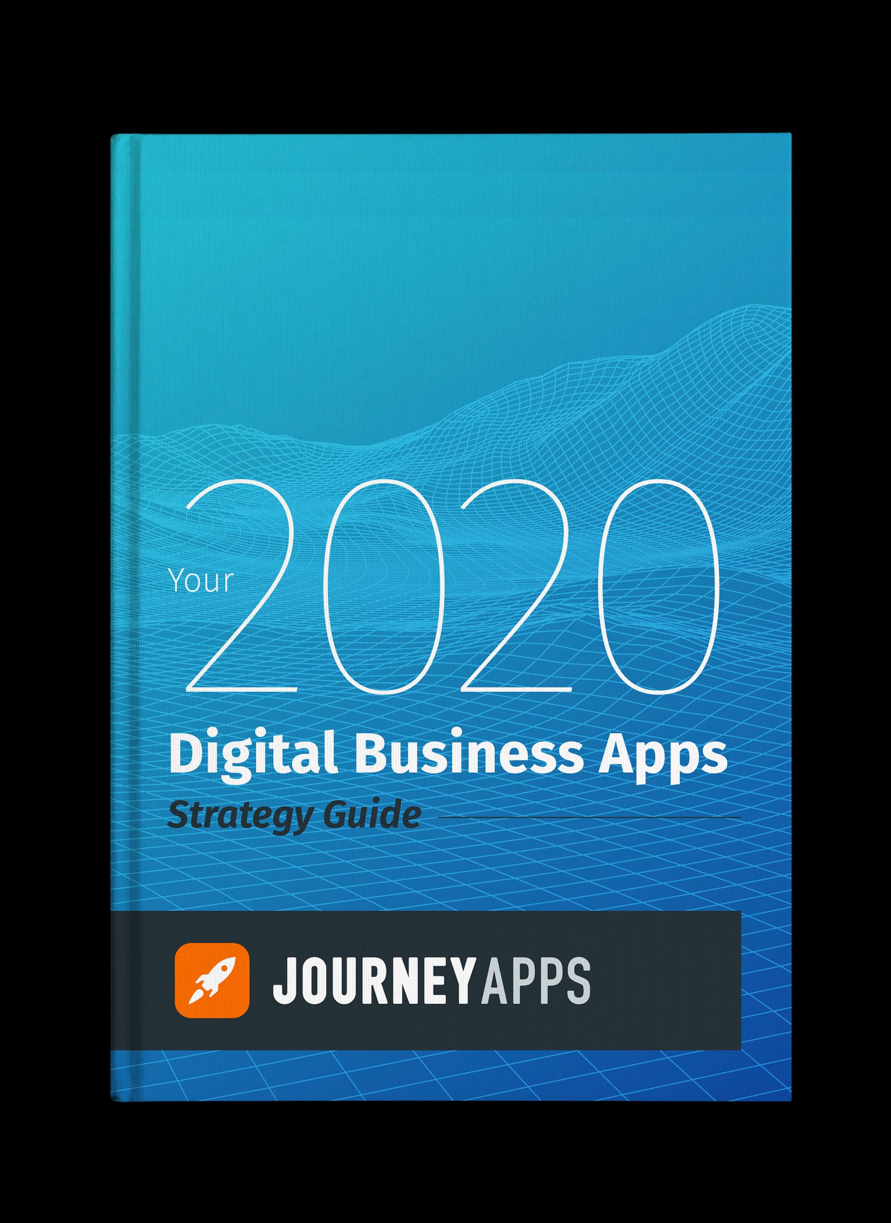 JourneyApps-2020-BusinessAppsStrategy Guide